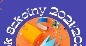 Biuletyn Informacyjny Dla Rodziców Rok Szkolny 2021/2022